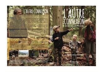 """Le DVD du fim L'Autre Connexion, une école dans la nature sauvage"""" est enfin disponible !"""