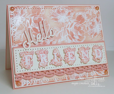ODBD Flourished Alphabet, ODBD Fragrance, ODBD Custom Hello Die, ODBD Custom Beautiful Borders Dies, Card Designer Angie Crockett