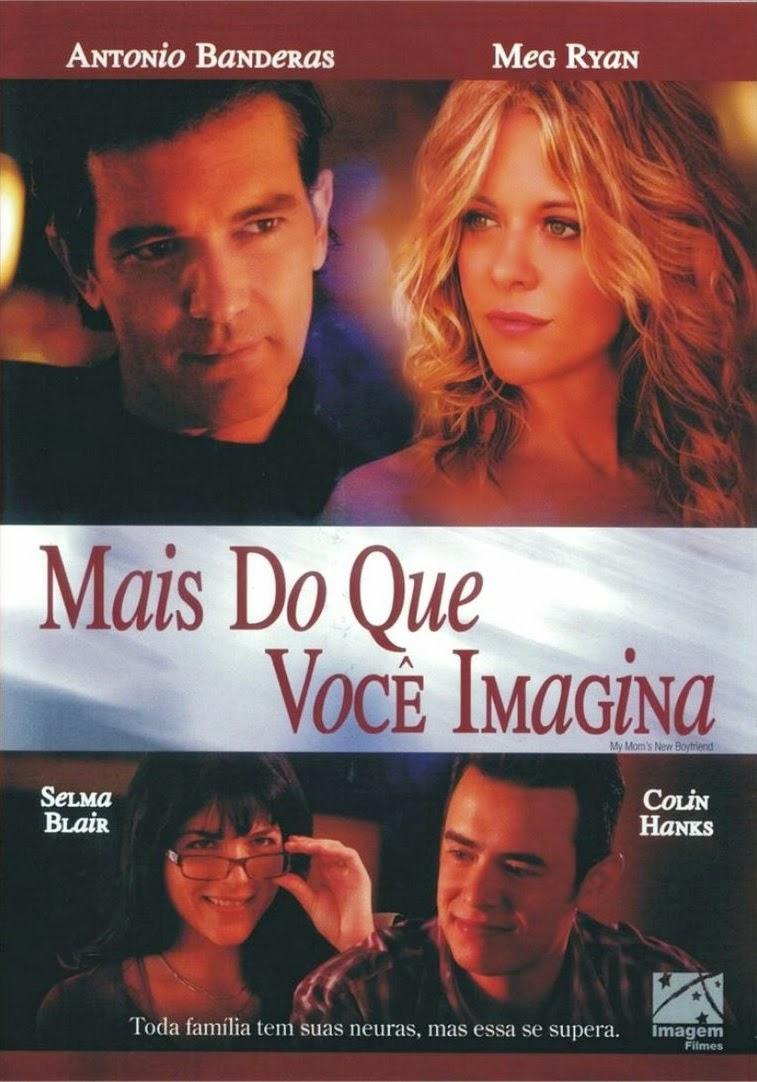 Mais do que Você Imagina – Dublado (2008)