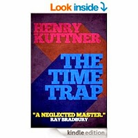 the Time Trap by Henry Kuttner
