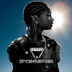 Willow Smith - 21st Century Girl