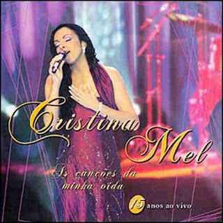 Cristina Mel - Cancoes da Minha Vida (Playback) 2005