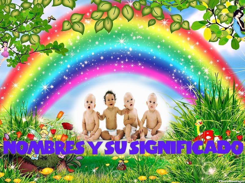 NOMBRES Y SU SIGNIFICADO
