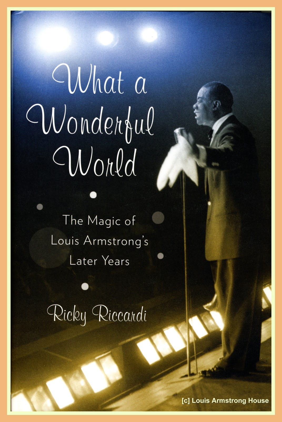 Jazz Profiles Ricky Riccardi An Interview With The Author Of What A Wonderful World The