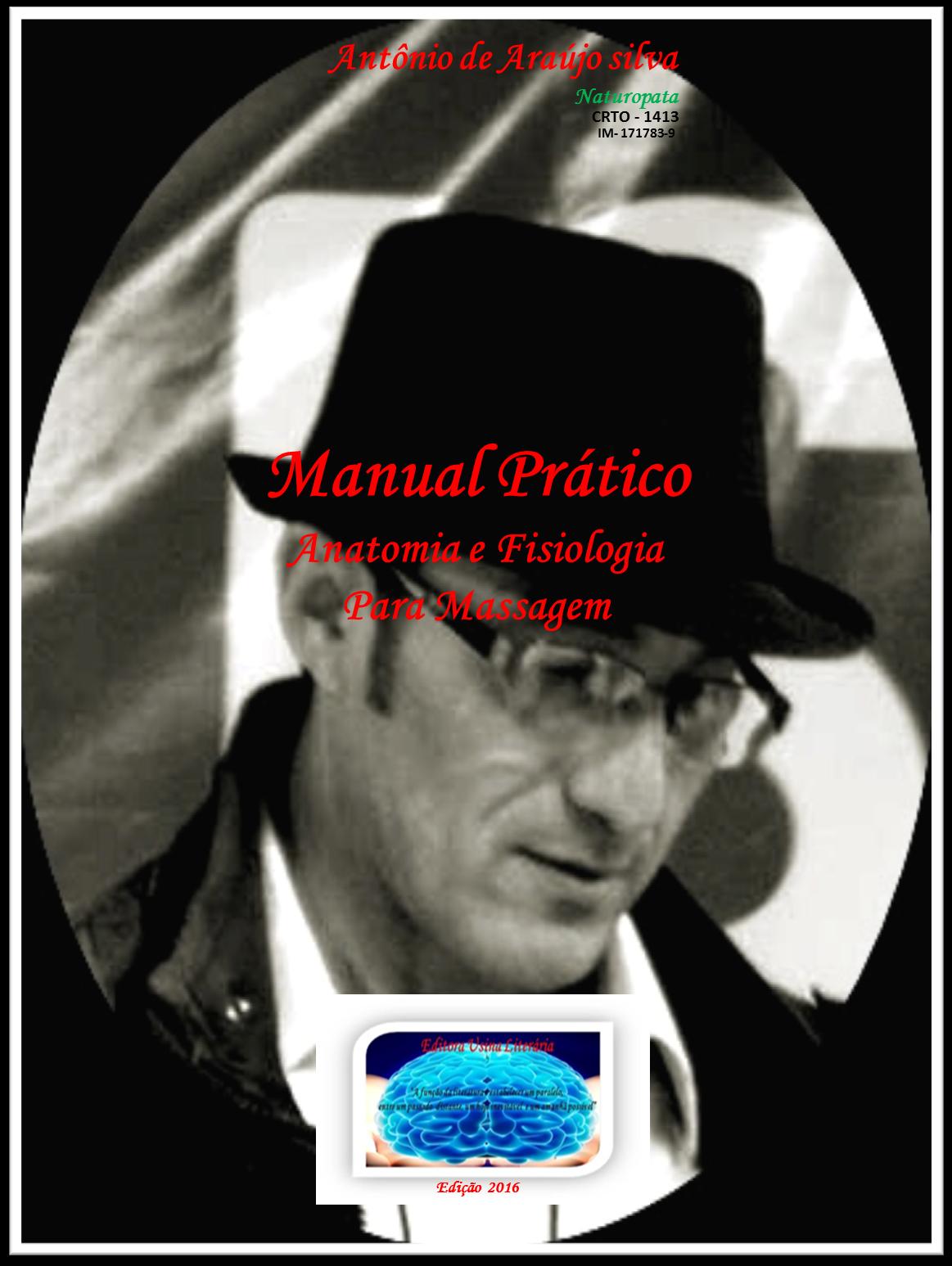 """""""Manual Prático de Anatomia e Fisiologia para Massagem"""""""