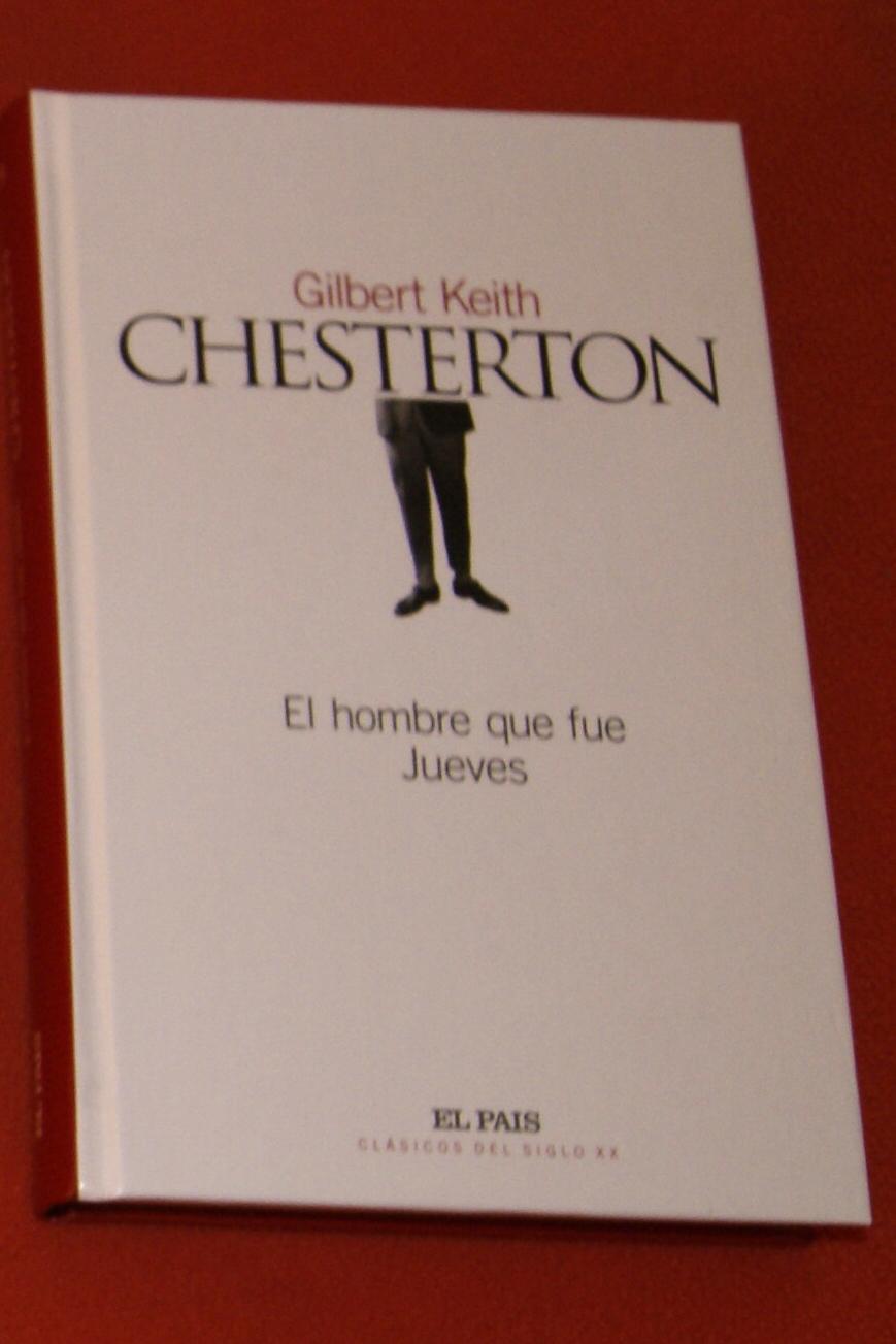 Un Rastro De Libros El Hombre Que Fue Jueves Gilbert