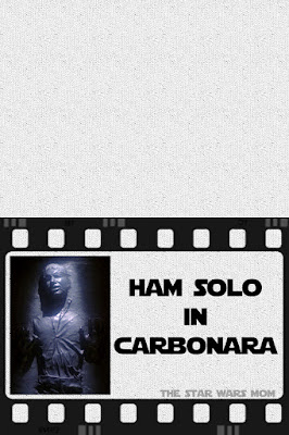 Ham Solo in Carbonara Free Printable Star Wars Party Food Label