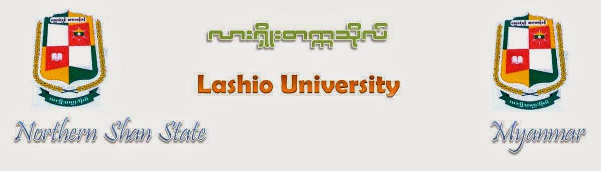 လားရွိဳးတကၠသိုလ္ (Lashio University)