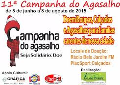 DE 05.06.2015 A 08.08.2015  11ª CAMPANHA DO AGASALHO