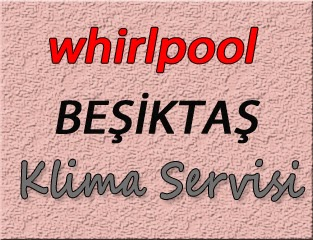 Whirlpool Beşiktaş Klima Servis