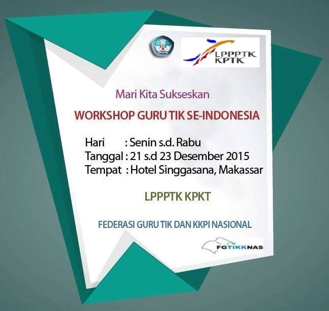 Workshop Guru TIK Se-Indonesia