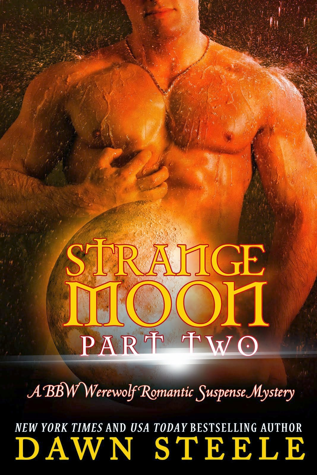 Strange Moon: Part Two