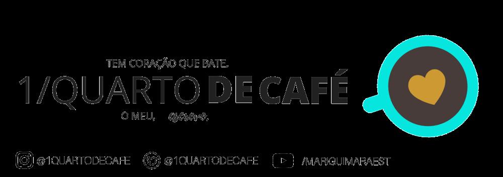 1 Quarto de Café | Blog de histórias, dicas, comportamento e café