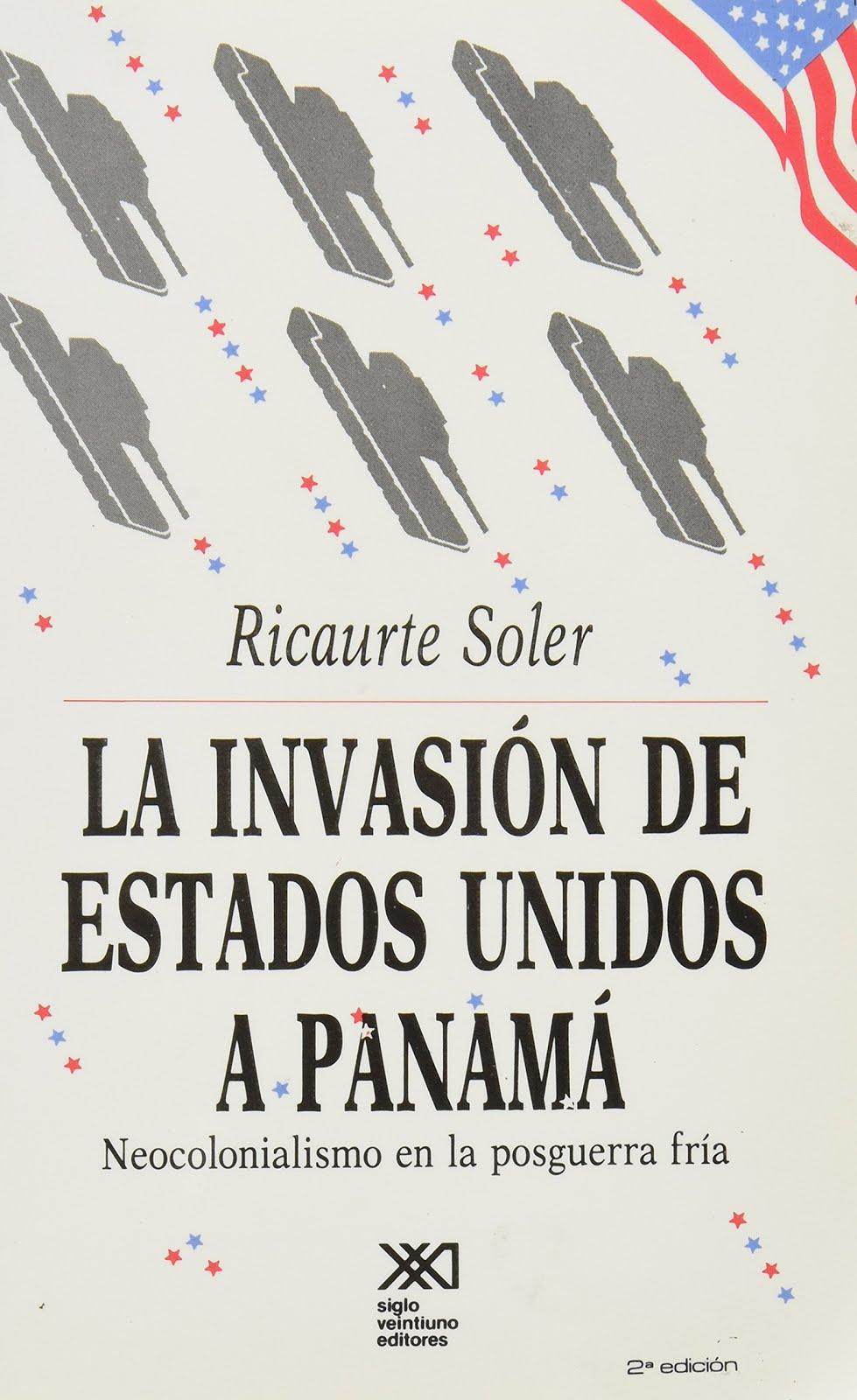 La invasión de EEUU a Panamá: Neocolonialismo en la posguerra fría