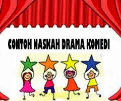 contoh naskah drama, naskah drama komedi, cerita komedi, cerita lucu, cerita jenaka, contoh teks drama komedi, contoh naskah drama singkat, gambar drama komedi