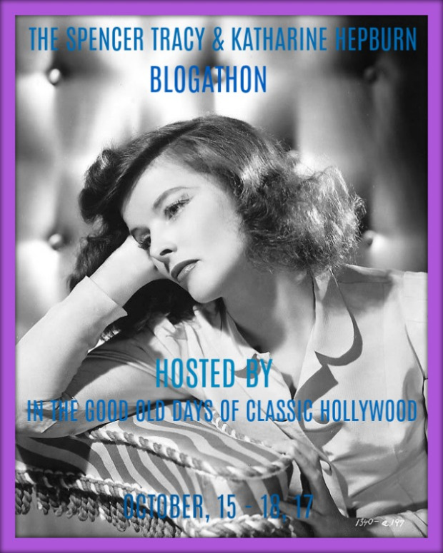 The Spencer Tracy & Katharine Hepburn Blogathon!