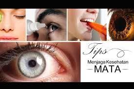 cara memelihara kesehatan mata