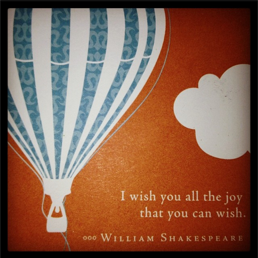 William Shakespeare, joy, wish, quote