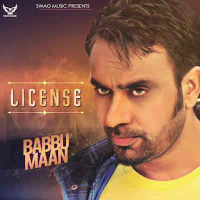 License Babbu Maan mp3 download video hd mp4