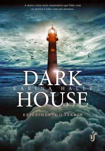 Dark House - Experimente O Terror