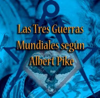Las 3 Guerras Mundiales según Albert Pike