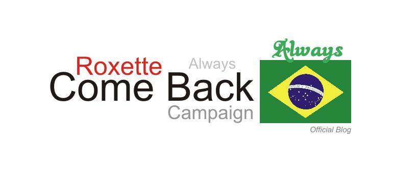 Campanha Brasileira Volta Roxette em 2012