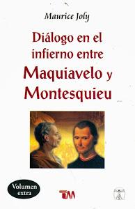 Diálogo en el infierno entre Maquiavelo y Montesquieu.