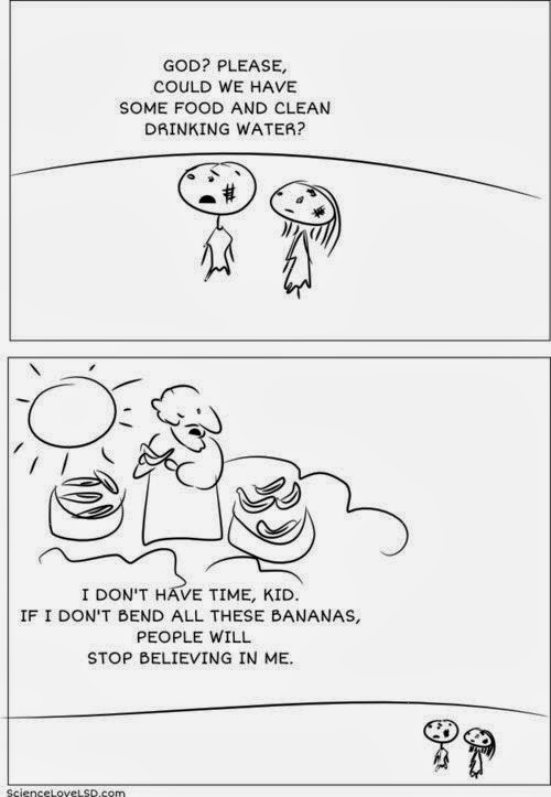 Funny God Bending Bananas Cartoon - God? Please could we have some food and clean drinking water? I don't have time, kid.  If I don't bend all these bananas, people will stop believing in me.