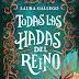 Todas las hadas del reino de Laura Gallego llega a Chile en abril