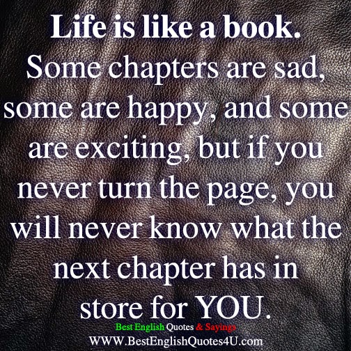 Sad Life Quotes Best Life Is Like A Booksome Chapters Are Sad Some Are Happy  Best