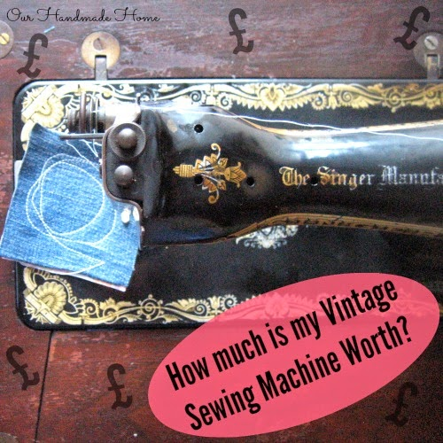 Our Handmade Home How Much Is My Vintage Sewing Machine Worth Custom How Much Are Old Sewing Machines Worth