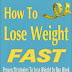 How To Lose Weight Fast - Free Kindle Non-Fiction