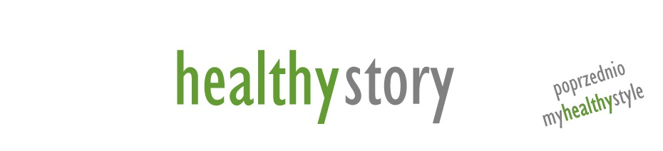 o zdrowszym odżywianiu i nie tylko...