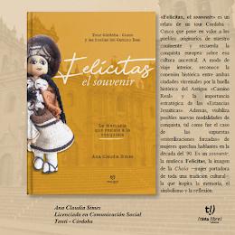 """Libro """"Felicitas, el souvenir"""". Tour Córdoba - Cusco y las huellas del Camino Real"""