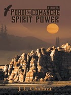 Pohoi and Comanche Spirit Power by J.L. Chalfant