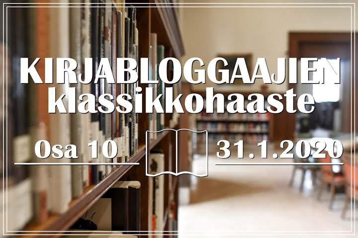 Kirjabloggaajien klassikkohaaste 10 (31.1.2020)