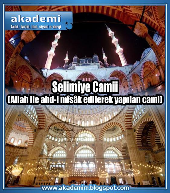 Selimiye Camii (Allah ile ahd-i mîsâk edilerek yapılan cami)