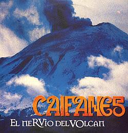 Caifanes - El nervio del volcán