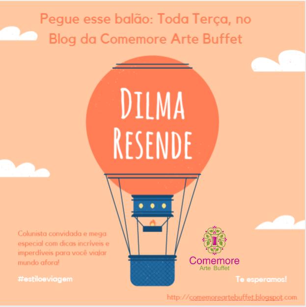 Viaje toda terça com Dilma Resende! Pegue esse balão!