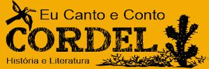 Visite o blog: Eu Canto e Conto Cordel