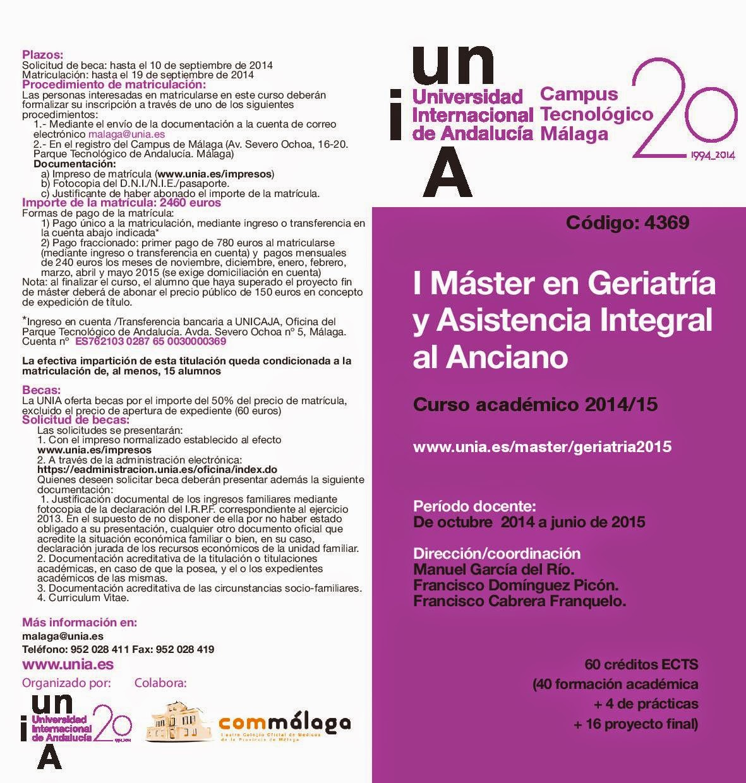 http://www.unia.es/images/stories/sede_malaga/CURSO%20ACADEMICO%202014-15/FOLLETOS/4369_geriatria.pdf