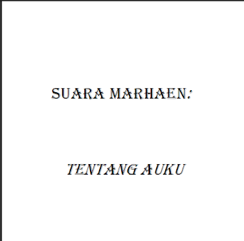 SUARA MARHAEN- TENTANG AUKU