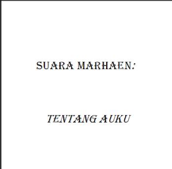 SUARA MARHAEN- TENTANG AUKU