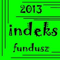 Fundusze indeksowe w Polsce 2013