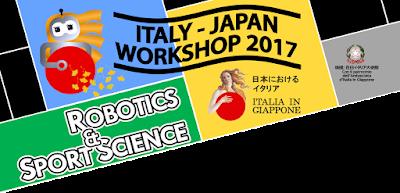 Italy-Japan Workshop 2017 - Robotics and Sport Science