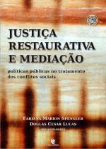 """O mais novo livro do qual participo com um texto: """"JUSTIÇA RESTAURATIVA E EXPERIÊNCIAS BRASILEIRAS"""""""