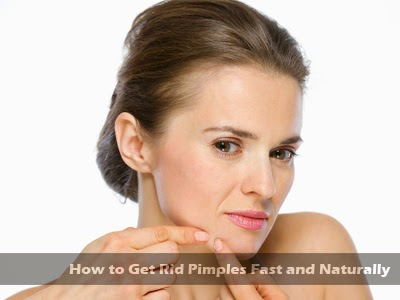 how to get rid pimples fast and naturally