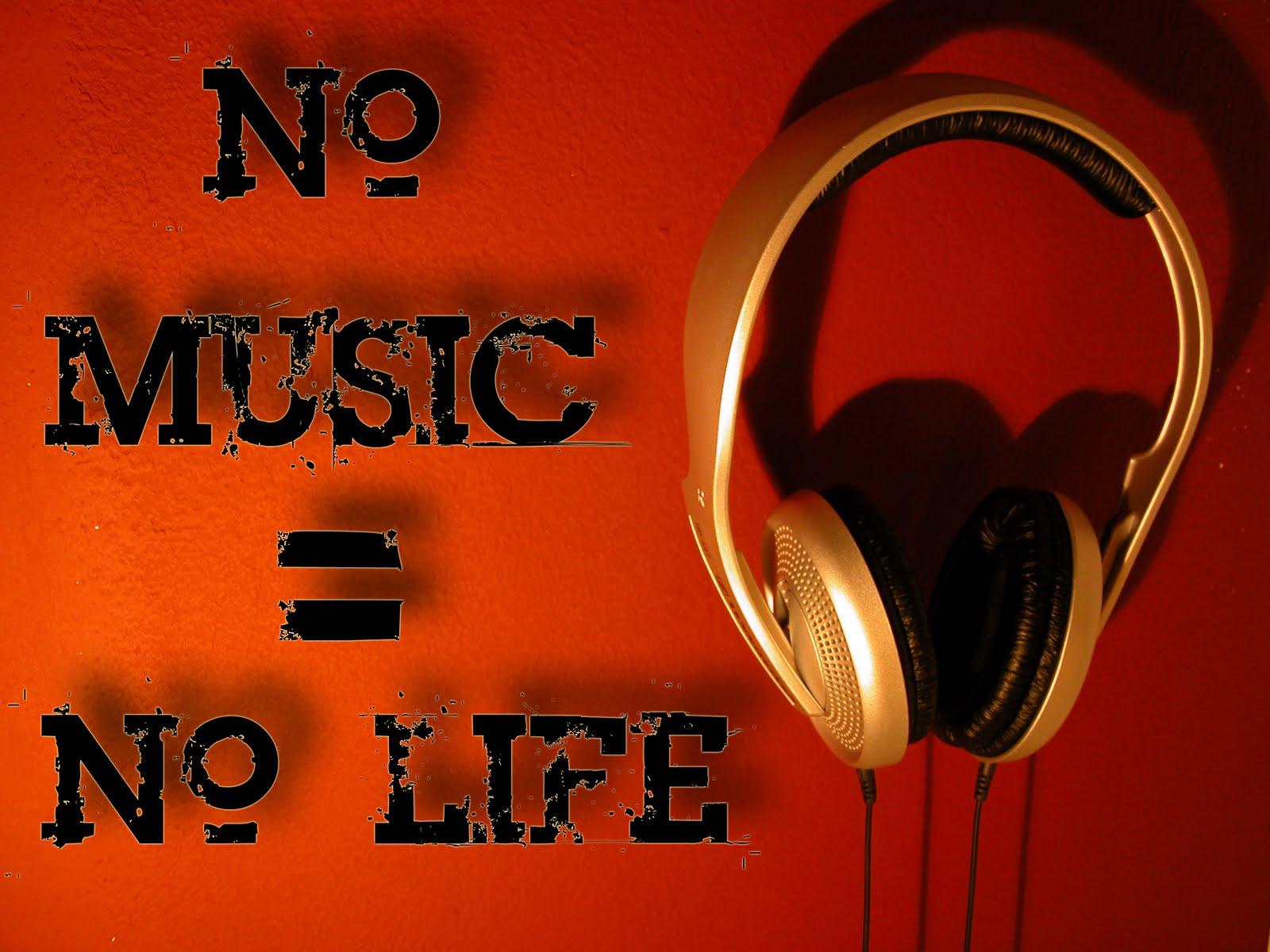 http://2.bp.blogspot.com/-WttIrh_uLoU/Td1skMDAcnI/AAAAAAAAB8g/dEOA_rcadI4/s1600/no_music__no_life_by_ristiii.jpg