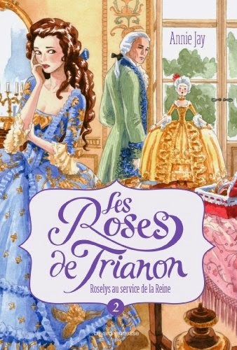 http://www.leslecturesdemylene.com/2014/07/les-roses-de-trianon-tome-2-roselys-au.html