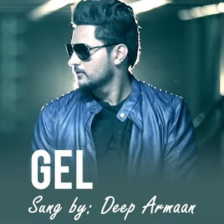Gel Lyrics - Deep Armaan